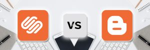 Squarespace vs Blogger-ahomtech
