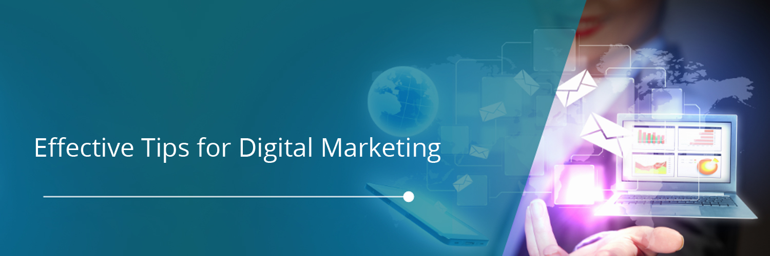 Effective tips for Digital Marketing-ahomtech.com